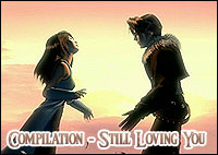 Final Fantasy Compilation - Still Loving You - AMV by X-Law